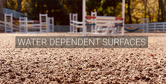 Water dependent Horse Arena surfaces