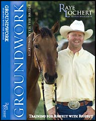Ray Lochert Video on Groundwork for horses.